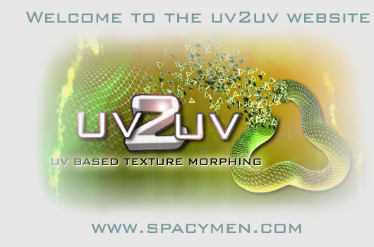 UV2UV : the UV based texture morphing tool by Spacymen